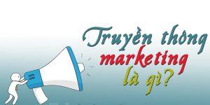 Truyền Thông Marketing Là Gì ? Cách Xây Dựng Chiến Lược Hiệu Quả