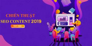 Chiến Thuật SEO Content Hiệu Quả 2019