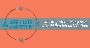 Top 7 Mạng Tiếp Thị Liên Kết Tốt Nhất Việt Nam [Nên Tham Gia]