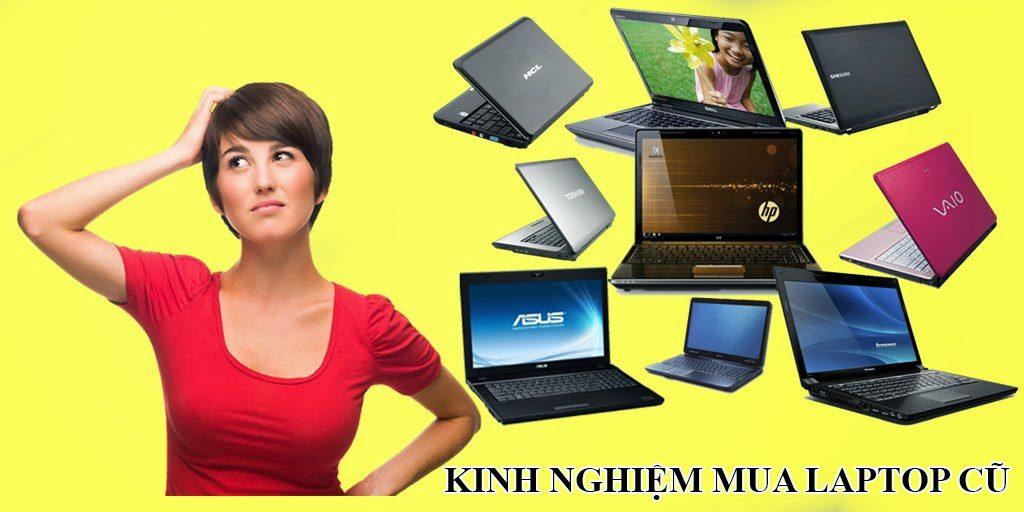 Kinh Nghiệm Mua Laptop Cũ Dell Giá Rẻ