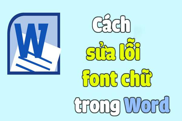 Cách Sửa Lỗi Font Chữ Khi Download Tài Liệu