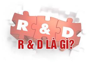R&D Là Gì? Những Điều Cần Biết Về R&D